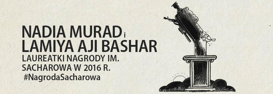 Nadia Murad i Lamiya Aji Bashar, laureatki Nagrody im. Sacharowa za wolność myśli w 2016 r.